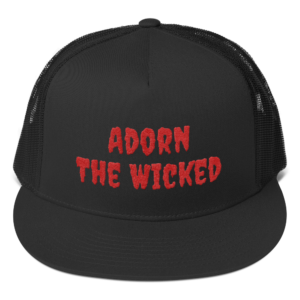 Adorn The Wicked Trucker Hat